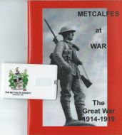 Metcalfes at War - The Great War 1914-1919 with USB